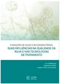 Livro: Florações de algas e de cianobactérias: Suas influências na qualidade da Água e nas tecnologias de tratamento